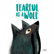 Picture Book-Fearful As A Wolf
