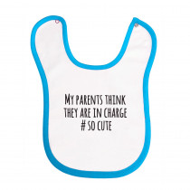 Bib: My Parents Think They Are In Charge-Blue